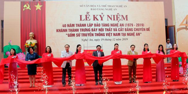 """Bảo tàng Nghệ An kỷ niệm 40 năm thành lập và khánh thành trưng bày nội thất, trưng bày chuyên đề """"Gốm sứ truyền thống Việt nam tại Nghệ An"""""""